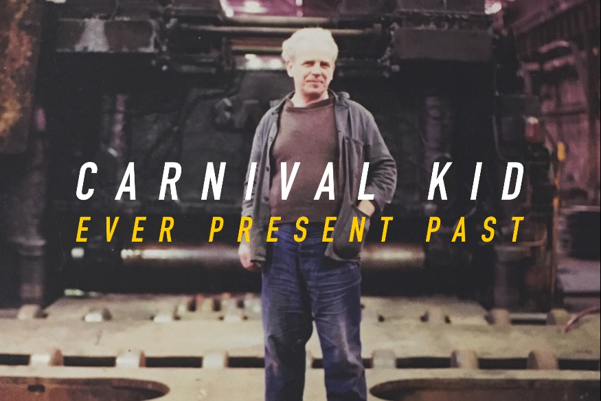Carnival Kid - Ever Present Past (EP)