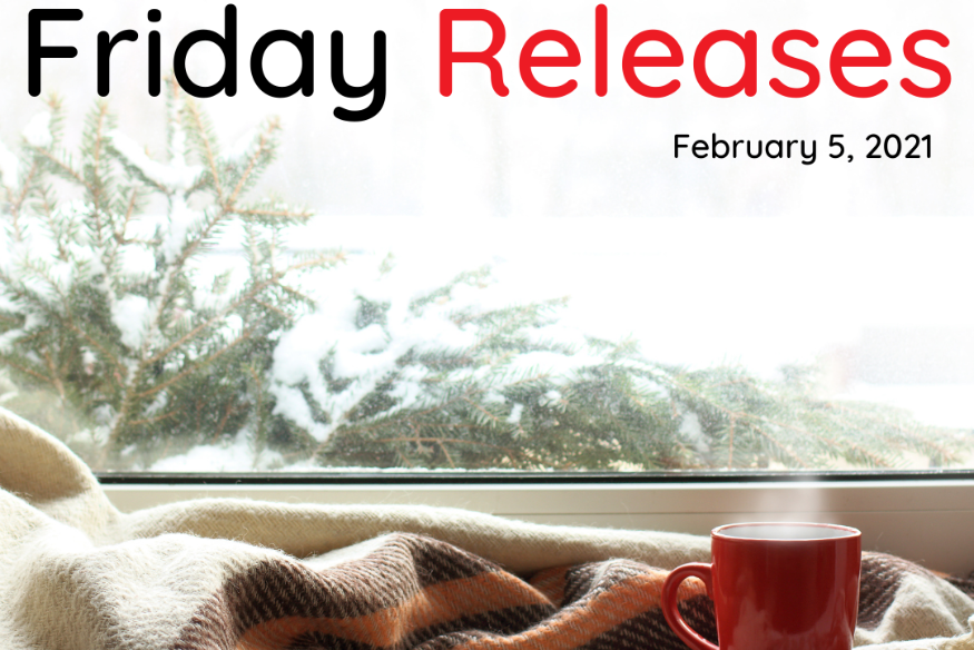 Friday Releases Feb 5, 2021